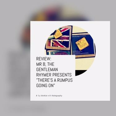 "Music Review: Mr B, The Gentleman Rhymer presents ""There's a Rumpus Going On"""