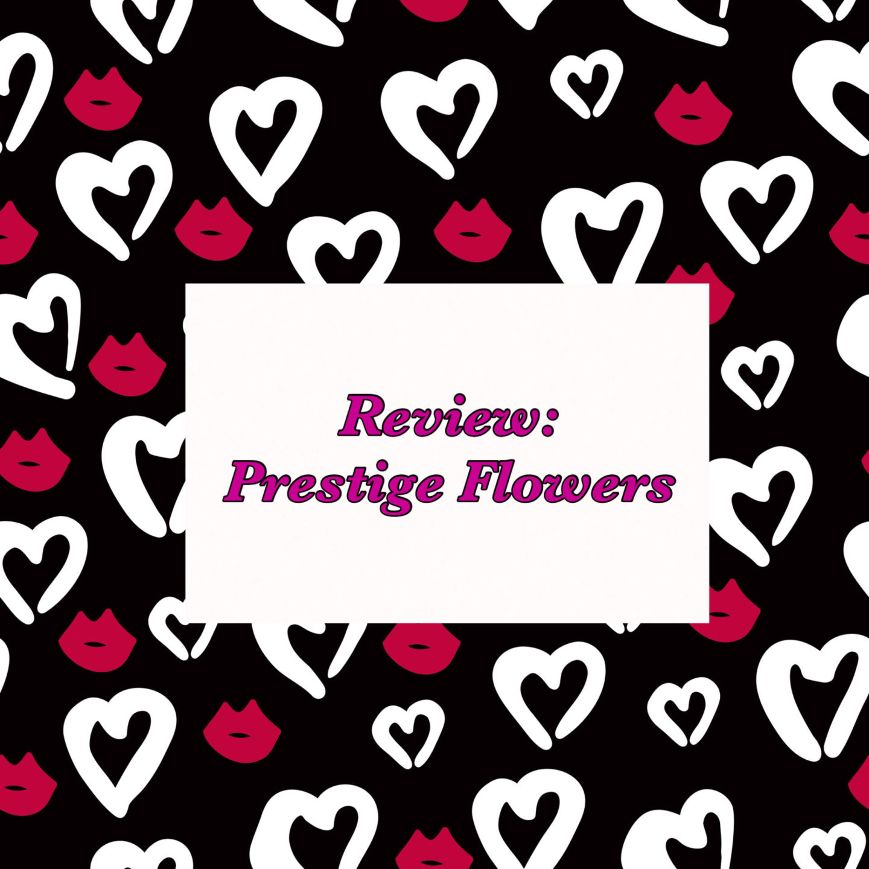 Review - prestige flowers