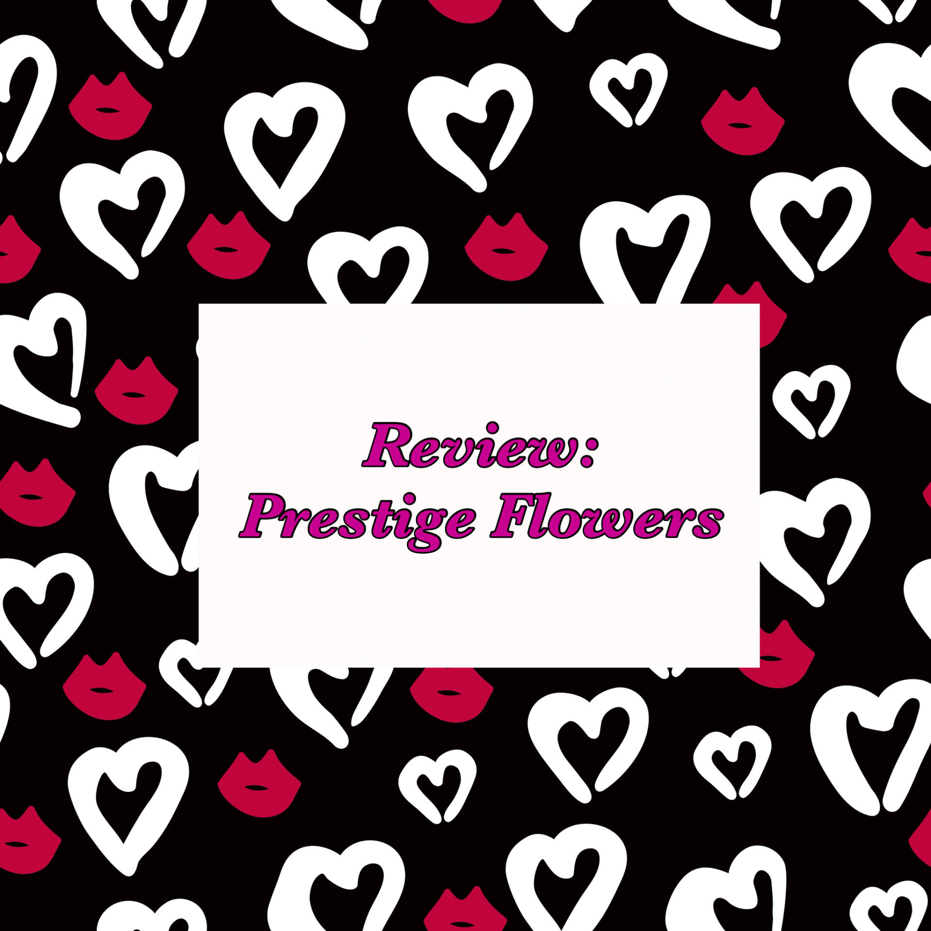 Review: Prestige Flowers