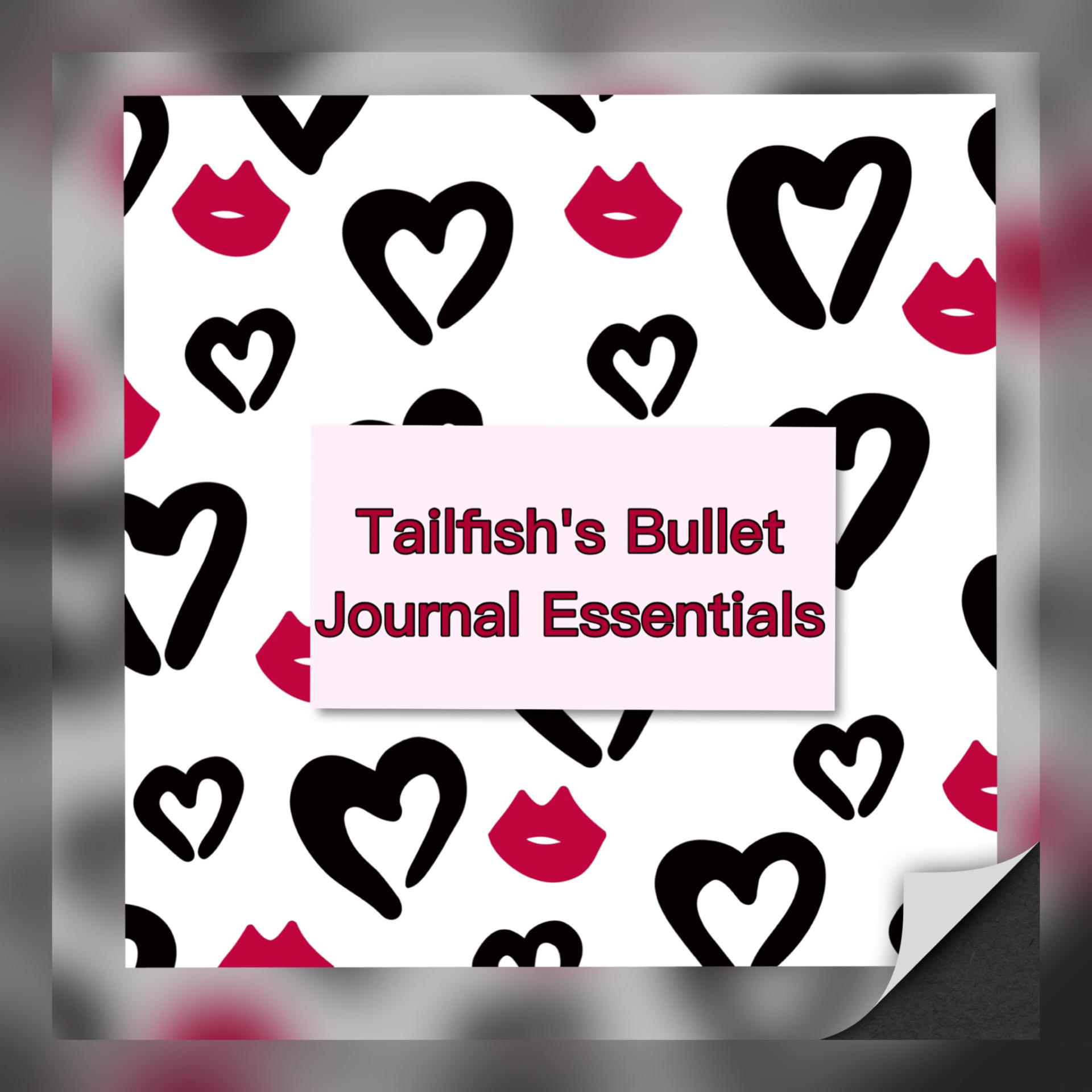 Tailfish's Bullet Journal Essentials
