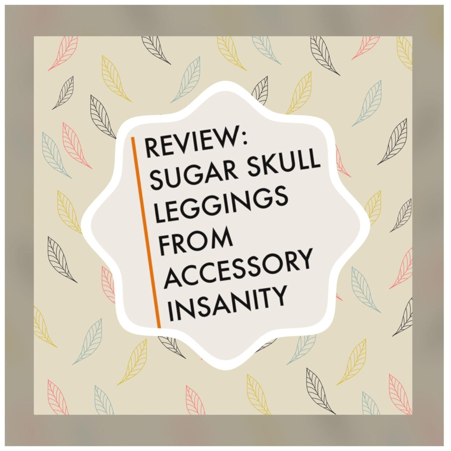 Image - sugar skull legging review