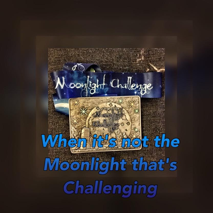 When it's not the Moonlight that's Challenging
