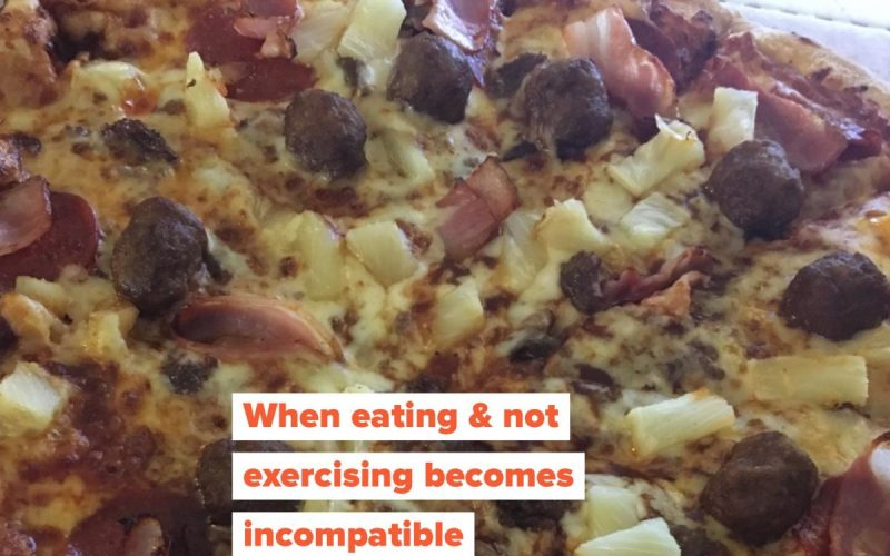 When eating & not exercising becomes incompatible