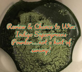 Review & Chance to Win: Indigo Herbs Supergreens Powder….not a hint of swamp!